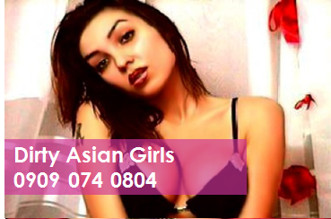 Dirty Asian Girls 09090740804 Asian Mobile Phone Sex Chat Line