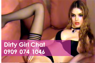 Dirty Girl Chat 09090741046 Pure Filth Mobile Phone Sex Chat Line